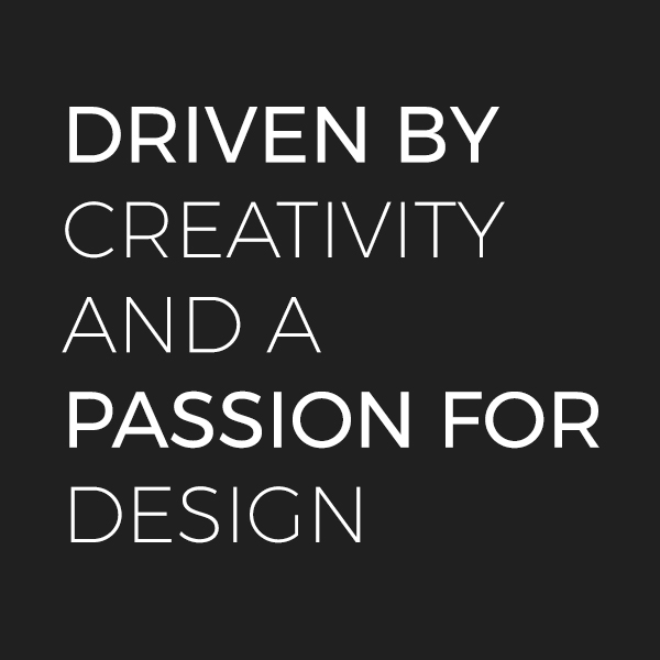 Driven by creativity and a passion for design